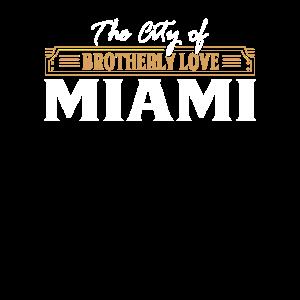 City of brotherly love : Miami USA