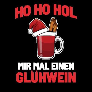 Ho Ho Ho Glühwein