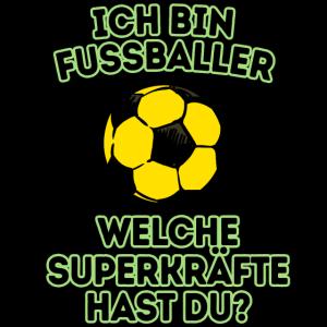 Fussballer Fussball Fussballspieler Superkraft