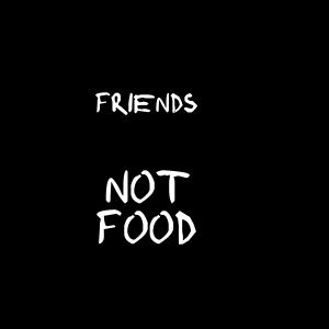 Vegan, Veganer - Freunde, kein Essen