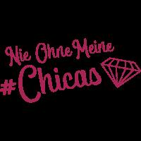 nie ohne meine chicas diamant
