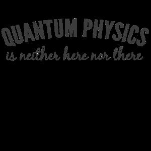 Quantenphysik.