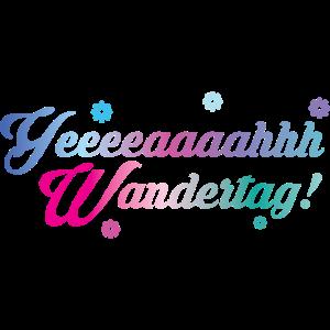 yeah Wandertag!