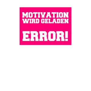 Motivation Error Fehler Warnung Arbeit Job Büro
