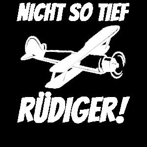 Nicht so tief Rüdiger keine Kapriolen Flugzeug