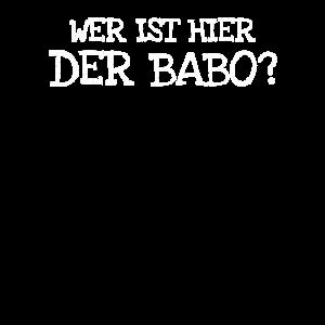Wer Ist Hier Der Babo?
