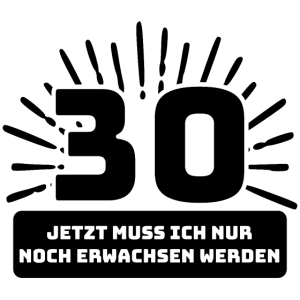 30. Geburtstag I 30. Geburtstag Geschenk I Dreißig