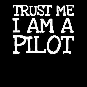 Trust Me I Am A Pilot