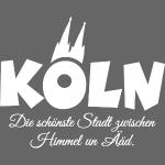 Köln, schönste Stadt zwischen Himmel un Ääd (Weiß)