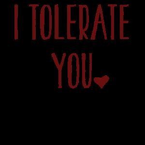 Ich toleriere dich - Valentine