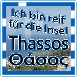 Ich bin reif für die Insel Thassos