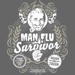 Sprüche T Shirt Man Flu Survivor