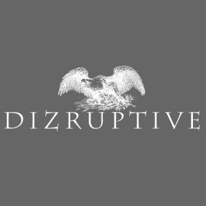 Dizruptive Eagle