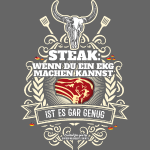 Grill T Shirt Steak | witziger Grill Spruch