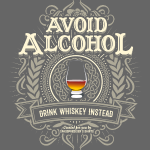 Whiskey T Shirt Avoid Alcohol | Spruch