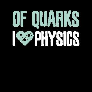 Lustig von den Quarks I Liebes-Physik-Quarkgeschenk