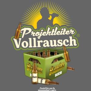Bier T-Shirt Projektleiter Vollrausch®
