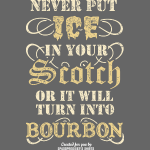 Whisky Sprüche T Shirt Scotch & Bourbon