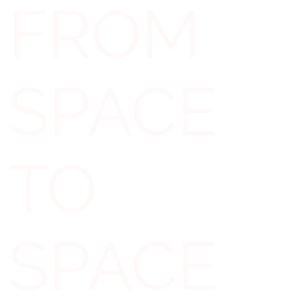 From Space to Space