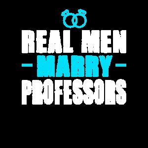 Real men marry: Professor