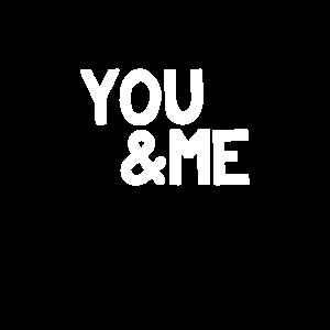 You & Me // Du und Ich