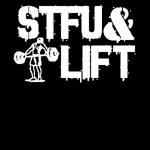 Stfu And Lift No. 5