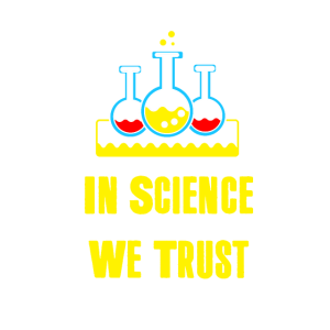 In der Wissenschaft vertrauen wir Geek Teaching Education Gift