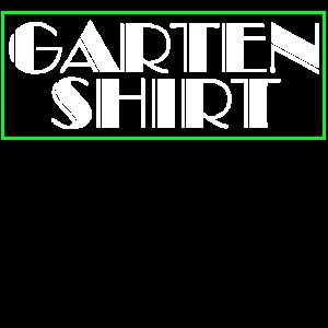 GARTEN SHIRT - Gärtner | Gärtnerei