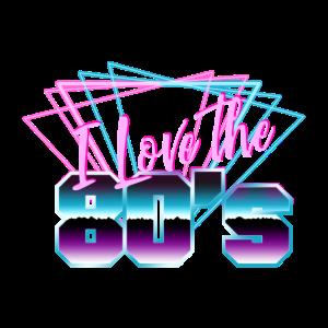 I Love The 80s Shirt Retro Eighties 80er Jahre
