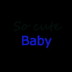 So süßes Baby