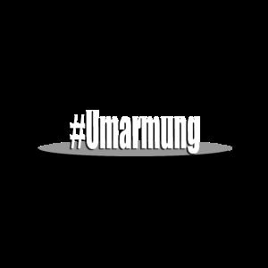 Hashtag Umarmung #umarmung Free Hugs Hug me