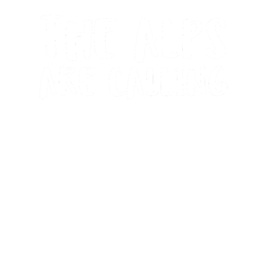 The Alps Are Calling