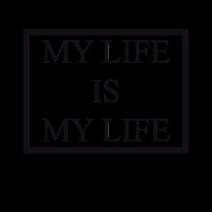 mein Leben ist mein Leben