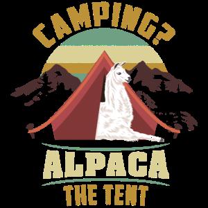 Alpaca the Tent Lustiger Alpaka Camping Spruch