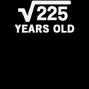 Quadratwurzel von 225 15 Jahre alt 15. Geburtstagsgeschenk