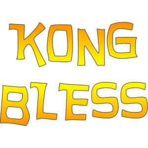 KONG BLESS