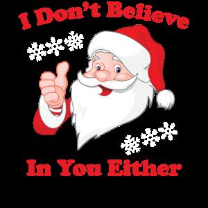 Ich glaube auch nicht an dich Santa