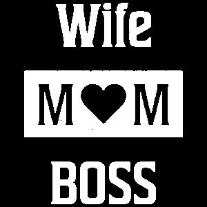 Wife Mom Boss Bossin Chefin Geschenk