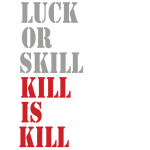 Luck or skill - Ego Shooter Nerd Shirt