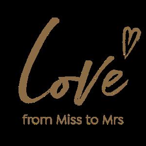 Braut Love from Miss to Mrs Junggesellen Abschied