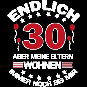 Endlich 30. Geburtstag lustiger Spruch