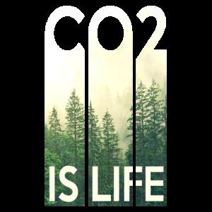 Co2 is Life Co2 ist Leben