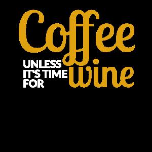 Kaffee Wein Cafe Zeit Frauenabend Geschenk