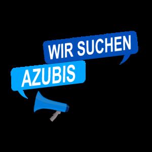 Wir suchen Azubis! Suche Auszubildene