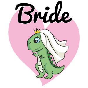 Bride to be Dino Dinosaurier JGA Hochzeit Heirat