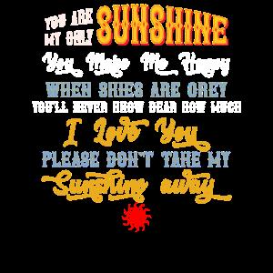 Du bist mein Sonnenschein nur Valentinstag Shirt