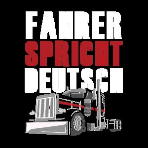 Fahrer Spricht Deutsch LKW Fahrer Trucker Geschenk