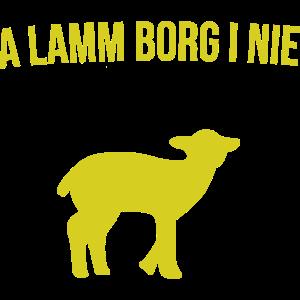 Lamm Lämmchen Schaf Geschenk Spruch bayrisch