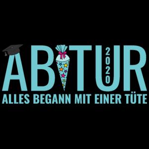 Abitur 2020 Abi Alles begann mit einer Tüte Motto