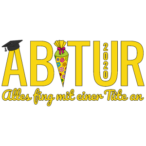 Abitur 2020 Abi Alles fing mit einer Tüte an